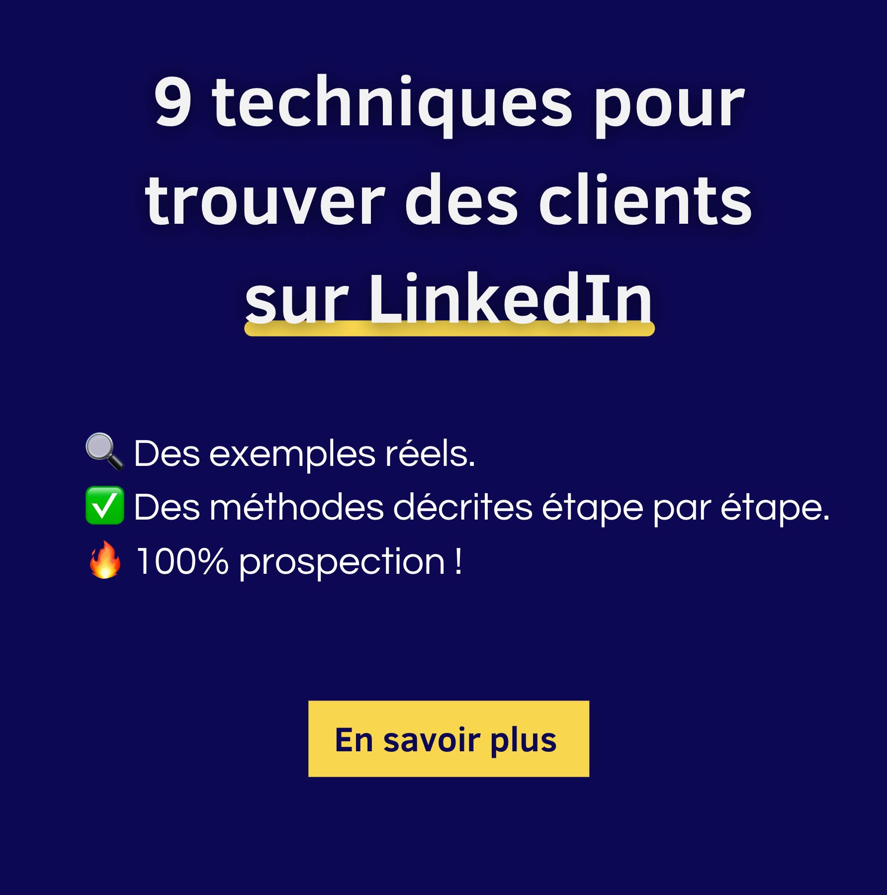 9 techniques de prospection pour LinkedIn